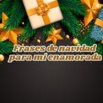 Tarjetas navideñas con frases para mi enamorada