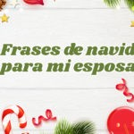 Tarjetas navideñas con frases para mi Esposa