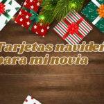 Tarjetas navideñas con frases para mi Novia
